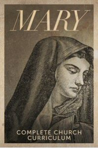 mary-devoted-to-gods-plan-complete-church-curriculum-for-leaders-and-pastors